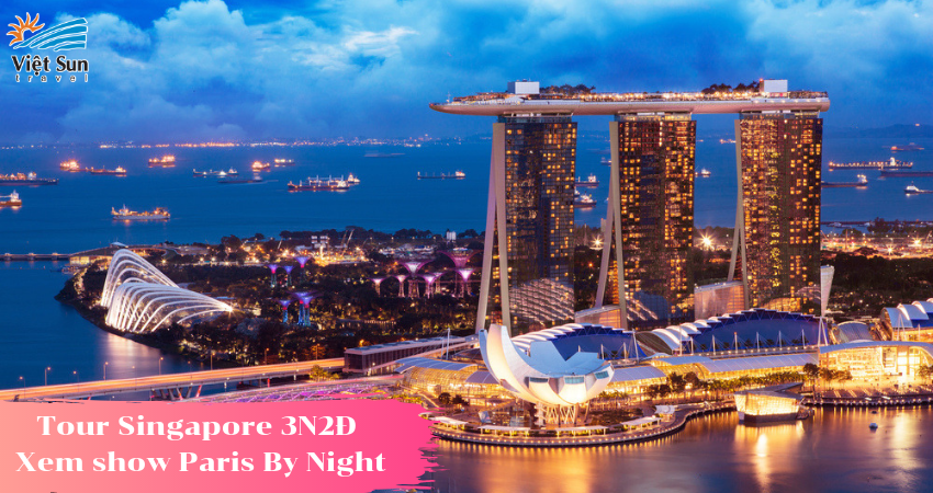 tour-singapore-3n2d-xem-show-paris-by-night